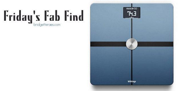 8edd304962b Friday s Fab Find  Withings Body Analyzer Scale - Bridgette Raes ...
